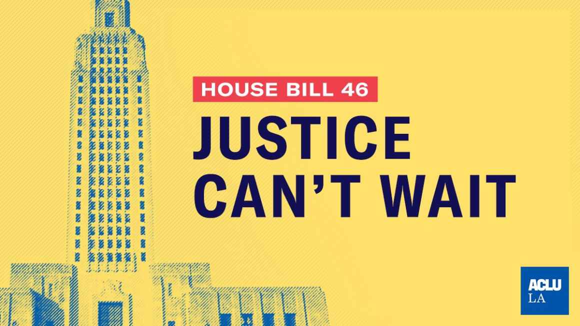 House Bill 46: Justice Can't Wait