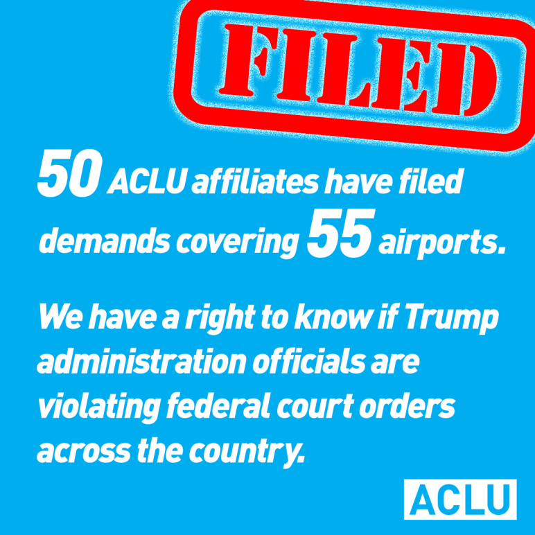 50 ACLU affiliates filed public records requests related to Trump travel ban