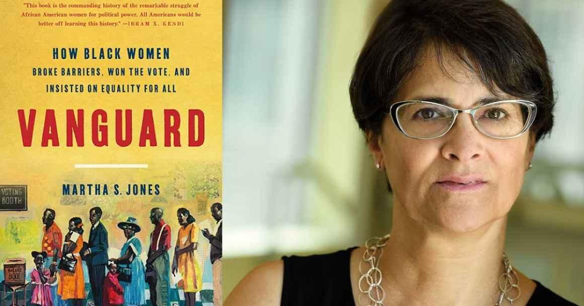 Historian Martha Jones is pictured next to her book: Vanguard