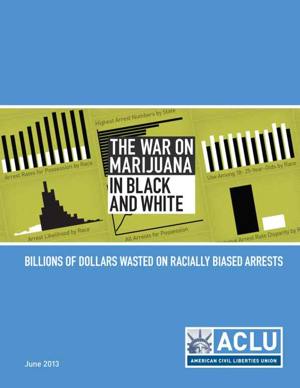 the war on marijuana in black and white report cover