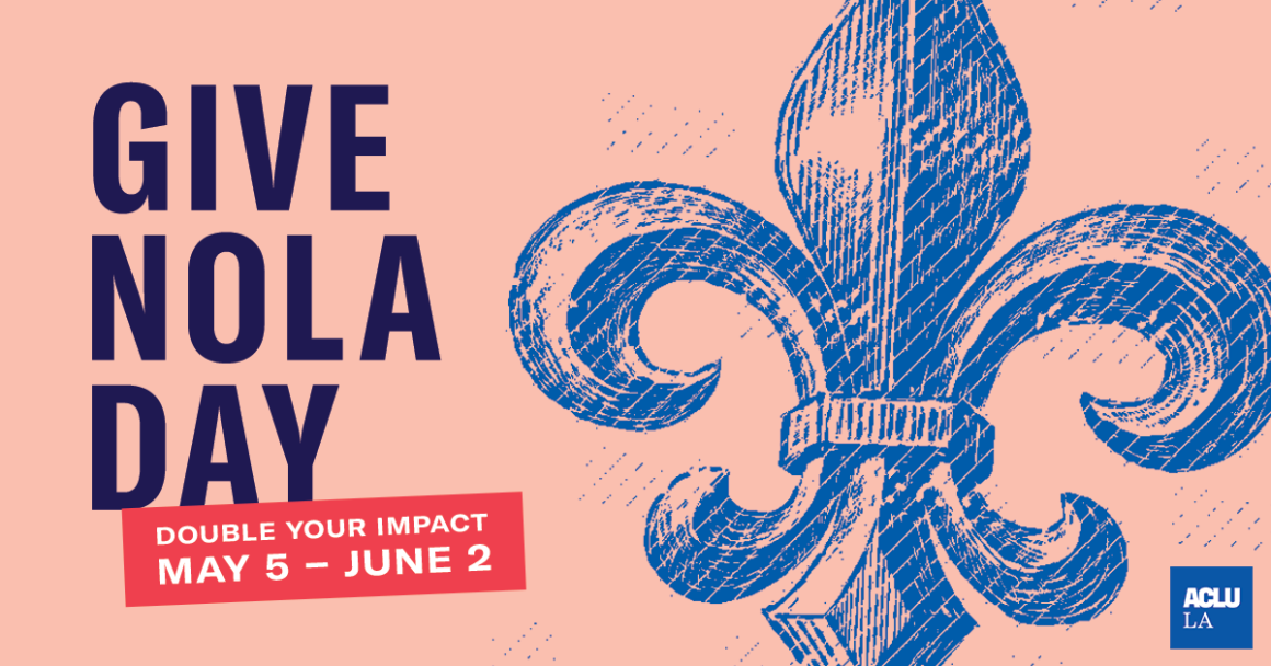 Give NOLA Day Double Your Impact: May 5 – June 2
