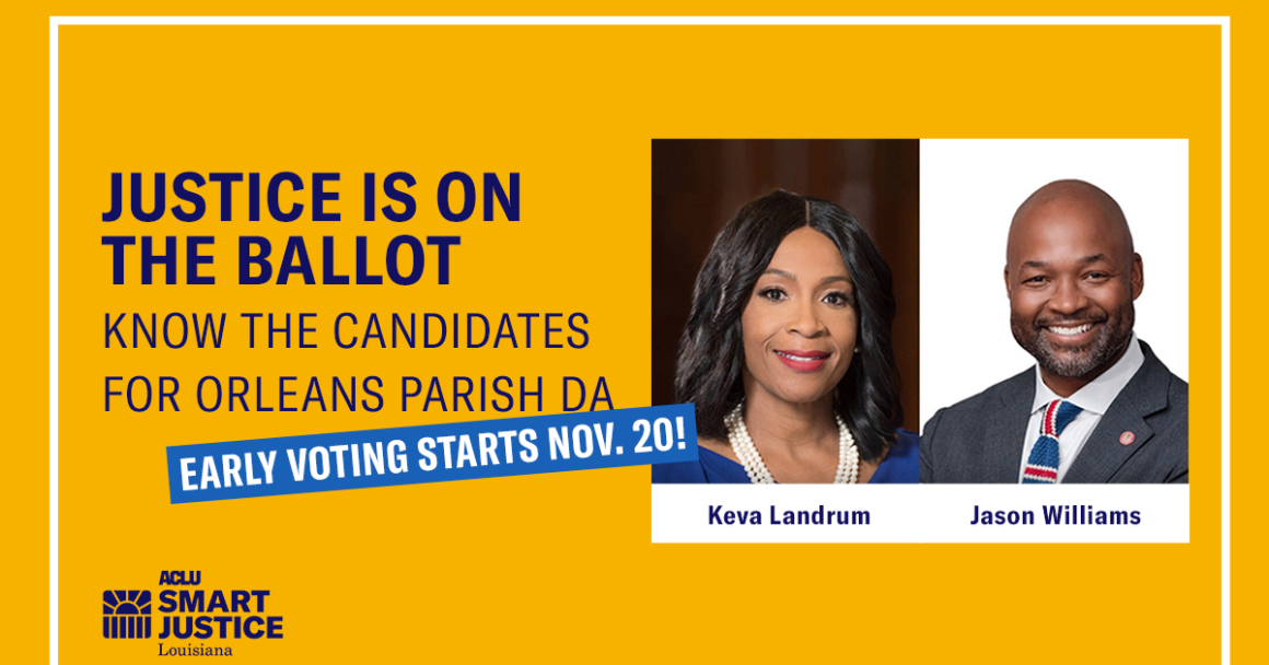 Justice is on the Ballot: Know the Candidates for Orleans Parish DA. Early Voting Starts Nov. 20. Photos of Keva Landrum and Jason Williams.