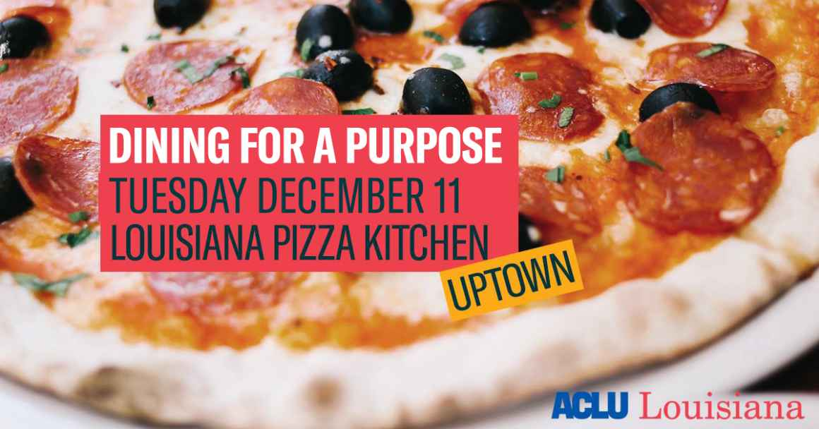 Dining for a Purpose: Tuesday December 11 Louisiana Pizza Kitchen